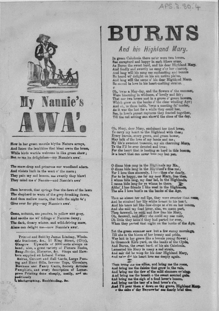 Broadside ballads entitled 'My Nannie's Awa' and 'Burns and his Highland Mary'